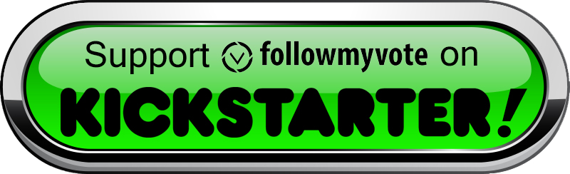 Follow-My-Vote-Kickstarter-Button-800px-4