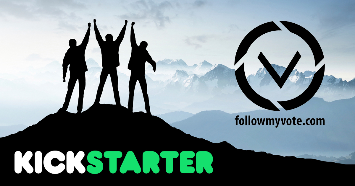Follow My Vote Achieves Kickstarter Funding Goal